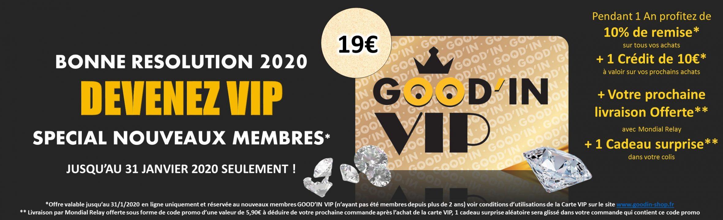 Offre Carte VIP Good'in Janvier 2020