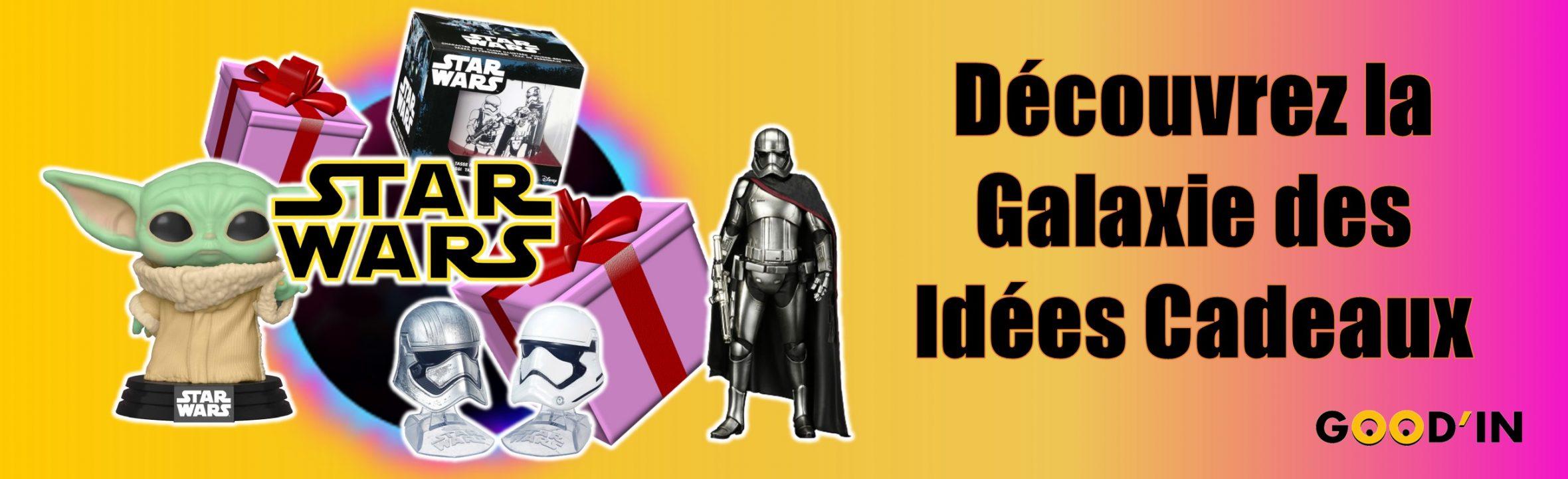 galaxie des idées cadeaux Star Wars Goodin shop